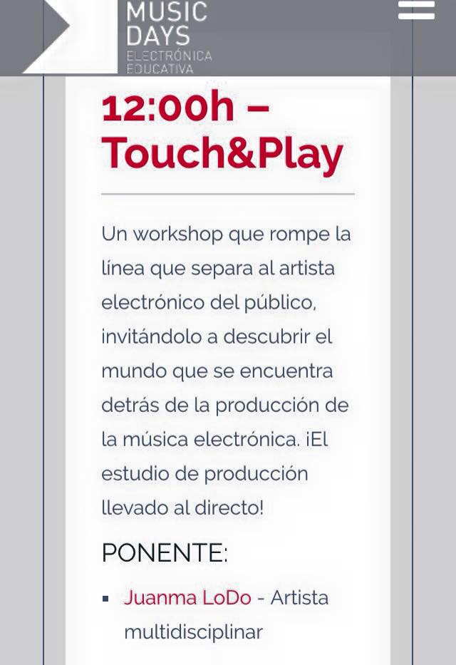 Touch&Play MAdrid Music Days Juanma LoDo